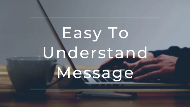 Create-A-Message-That-Is-Easily-Understood-By-Anybody-1