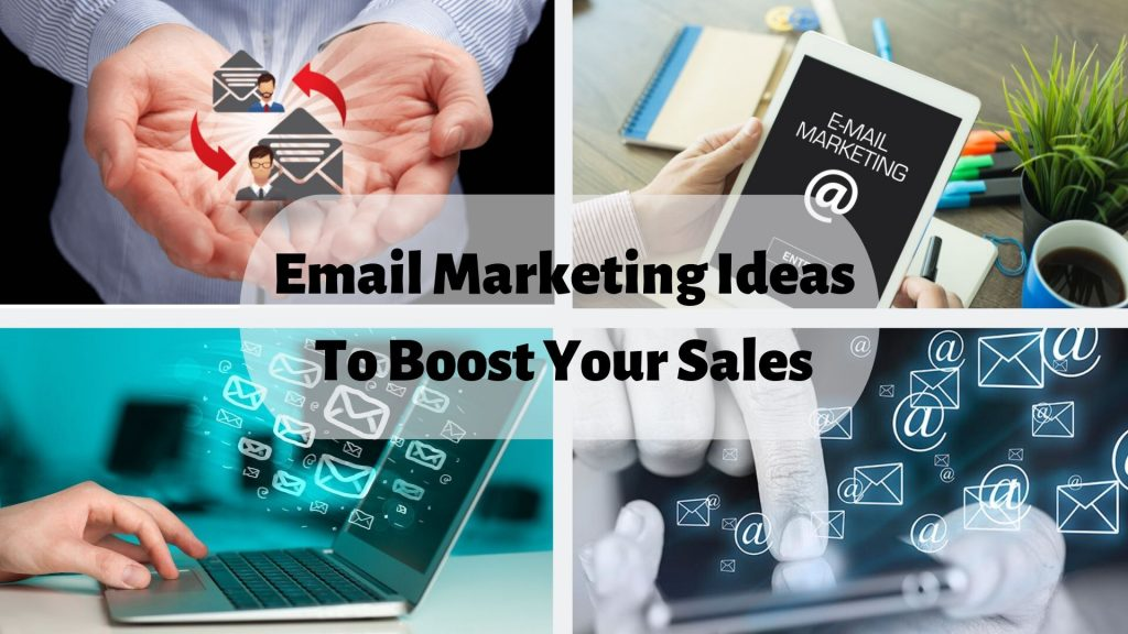 Top-10-Email-Marketing Ideas-To-Boost-Your-Sales